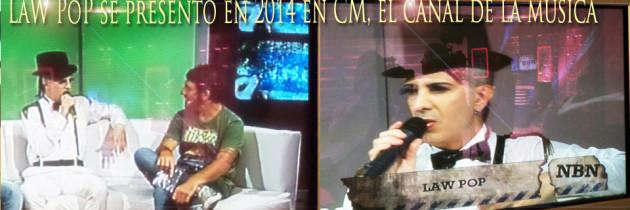 LaW PoP se presentó en vivo en Cm el canal de la música!