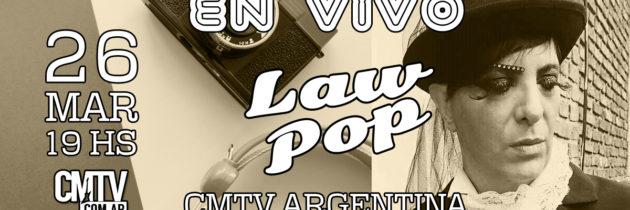 LaW PoP en vivo en Cm, el canal de la música el 26/03