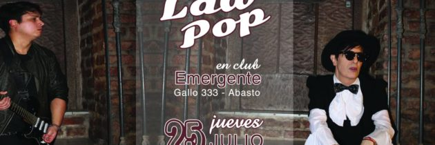 LaW PoP en El Emergente bar, 25/07 show 15 años