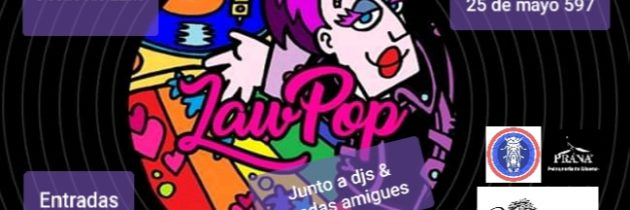 LaW PoP junto a Djs & bandas en La Cigale