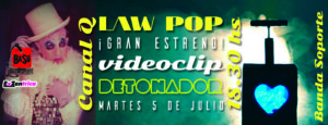 LaW PoP Detonador videoclip